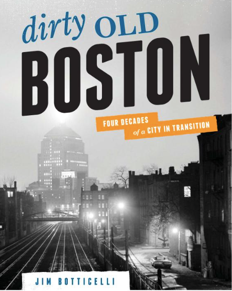Dirty Old Boston The Book