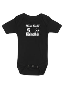 Would you be my godfather/godmother