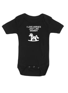 I Love Horses just like Mommy