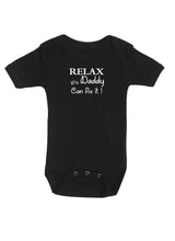 Relax - my Daddy can fix it !