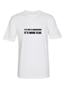 It's not a hangover It's wine flue