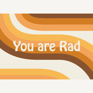 You Are Rad A4 Digital Art Download