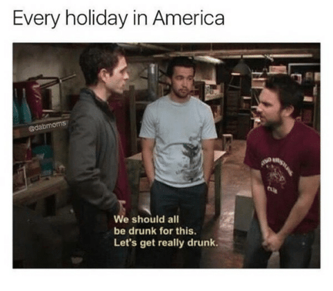 every holiday in america drinking meme shirt