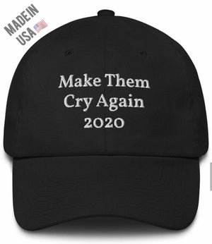Black Make Them Cry Again 2020 Hat