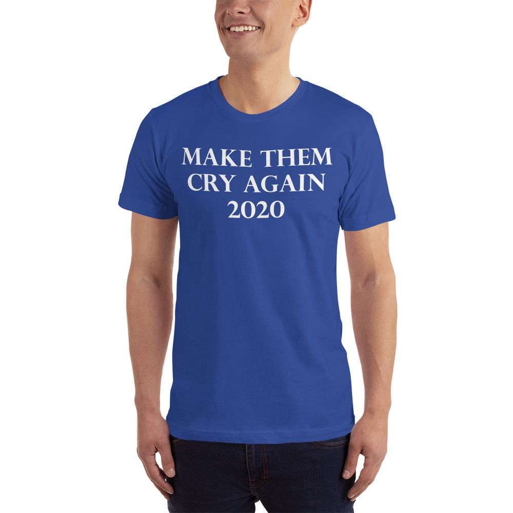 Make Them Cry Again 2020 Shirt liberal tears
