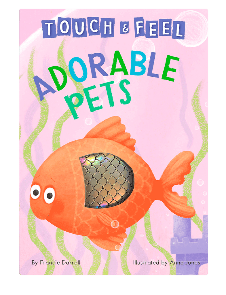Adorable Pets: A Touch and Feel Book