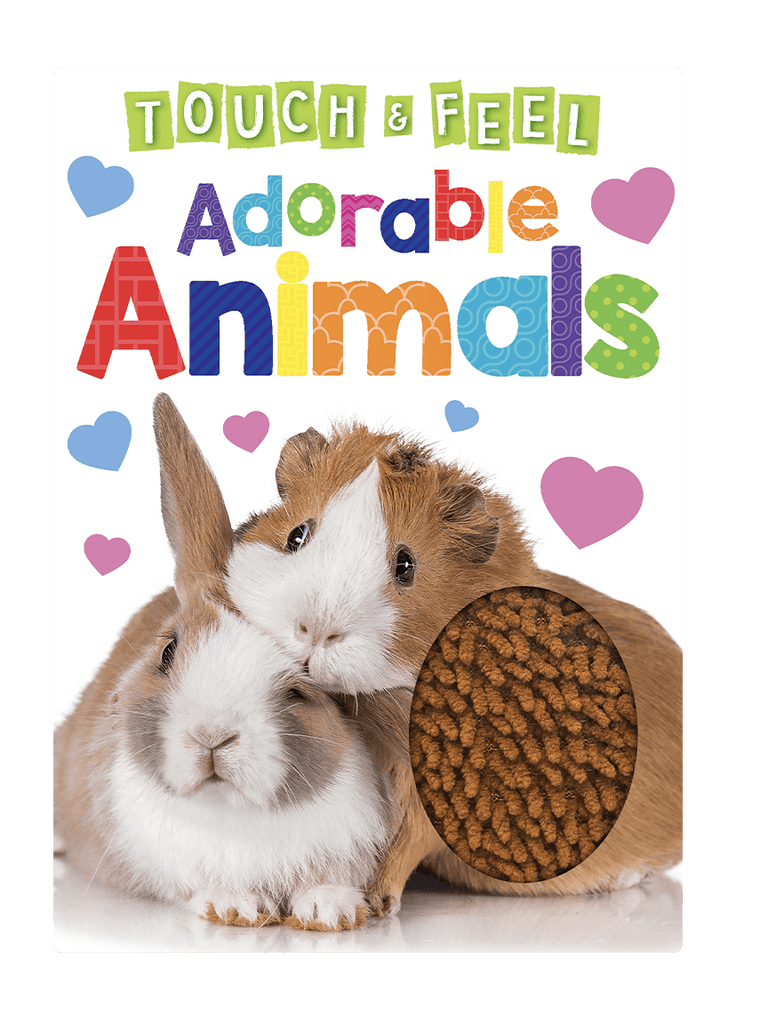 Touch and Feel Adorable Animals by Little Hippo Books