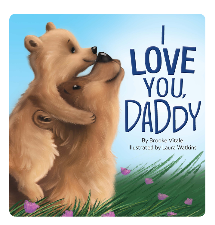 I Love You, Daddy Little Hippo Books Children's Chunky Padded Board Book Bedtime Story family