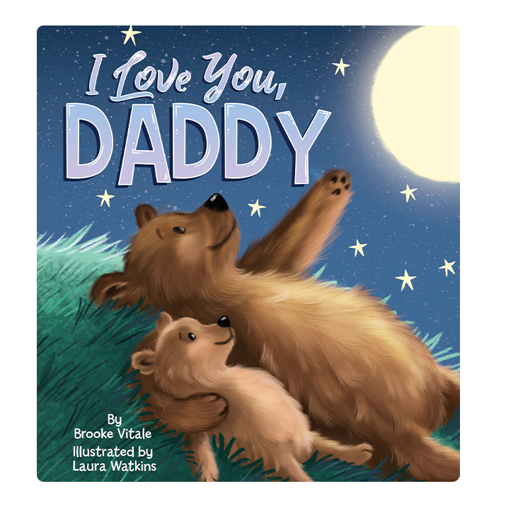 I Love You, Daddy Little Hippo Books Children's Padded Board Book Bedtime Story family