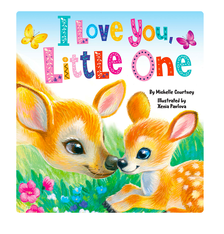 I Love You Little One Little Hippo Books Children's Padded Board Book bedtime mom family love deer