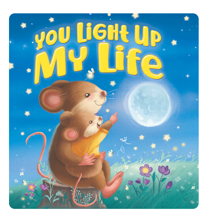 You Light Up My Life Little Hippo Books Children's Chunky Padded Board Book Bedtime Story family love mom child