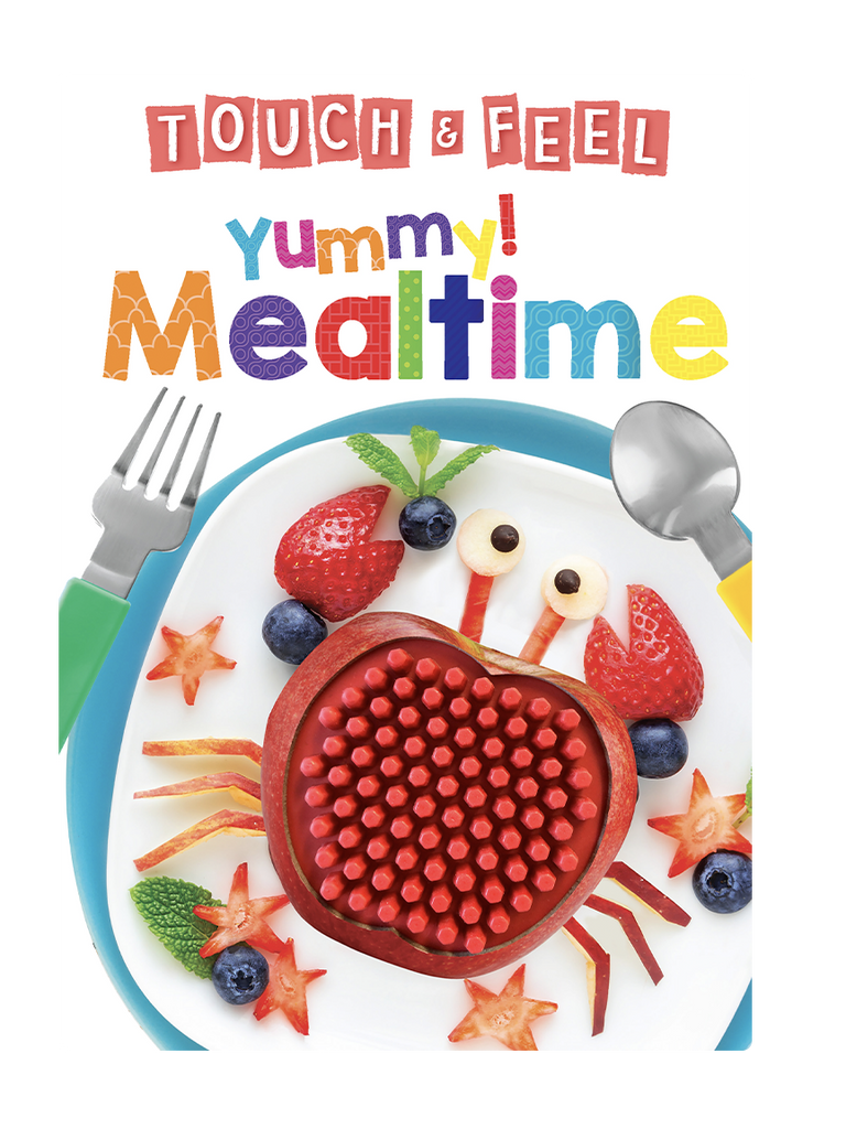 Little Hippo Books Yummy Mealtime Touch and Feel
