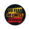 No Fear No Limits No Excuses Printed Pop Snap Grip