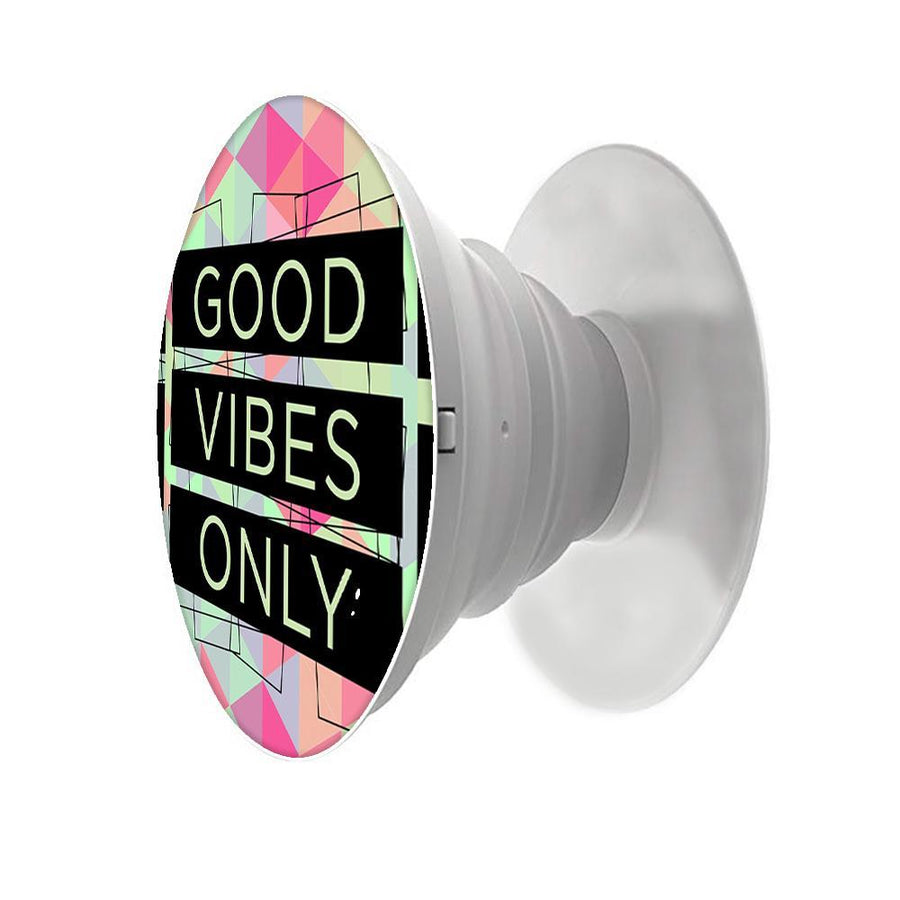 Good Vibes Only Printed Pop Snap Grip