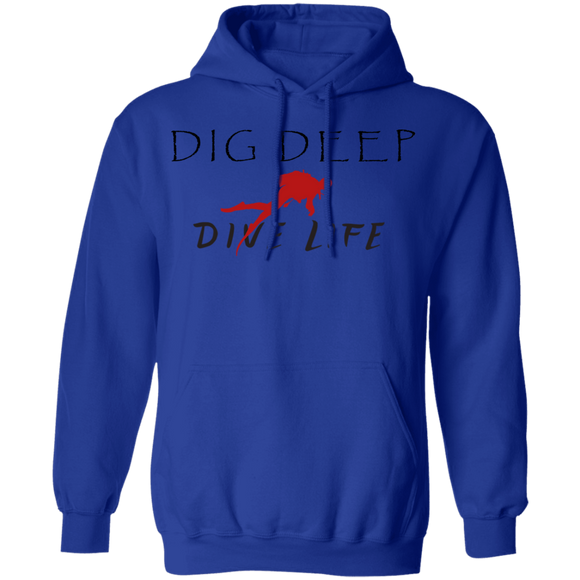 Dig Deep Dive Life Scuba Diving Pullover Hoodie Sweat Shirt