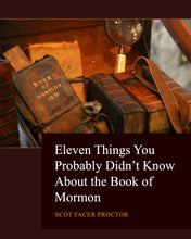 Load image into Gallery viewer, Eleven Things You Probably Didn't Know about the Book of Mormon