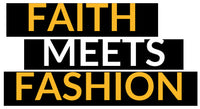 Faith Meets Fashion
