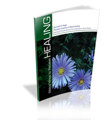 Healing - Volume 2: Biblical Ways To Receive Healing (Book)