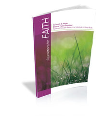 Faith - Volume 1: Foundations For Faith (Book)