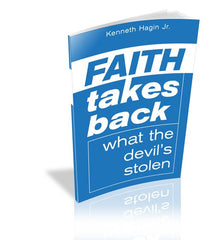 Faith Takes Back What The Devil's Stolen (Book)