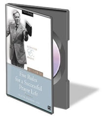 Five Rules For A Successful Prayer Life (DVD)