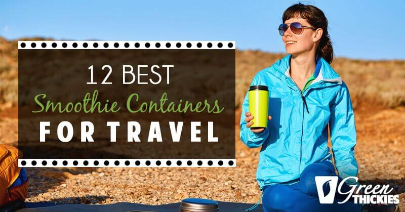 This review of the 12 Best Smoothie cups for travel will help you find the perfect container for storing your smoothie, and for taking it out of the house