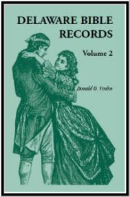 Delaware Bible Records, Volume 2