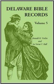 Delaware Bible Records, Volume 5