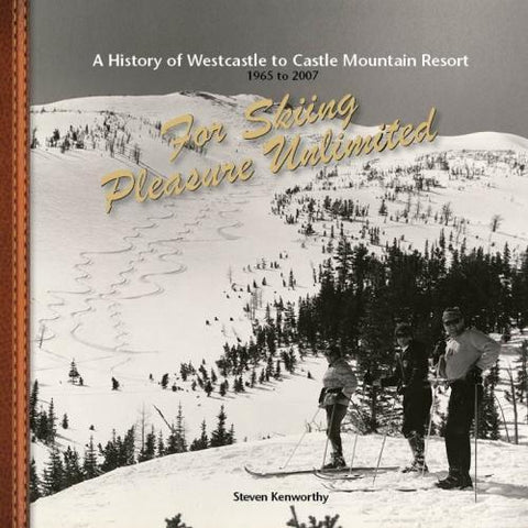 A History of West Castle to Castle Mountain Resort
