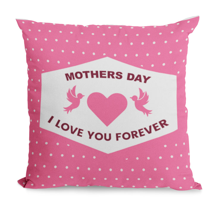 I Love You Forever Cushion Gift For Mothers Day From Son - Cute Gift Idea For Mum, Mummy, Mother On 31st March Or A Birthday