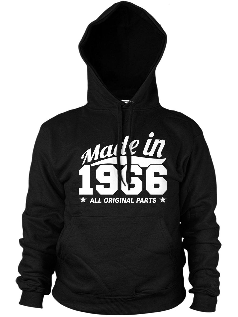 MADE IN 1966 ALL ORIGINAL PARTS HOODIE MENS WOMENS GIFT BIRTHDAY FUN PRESENT