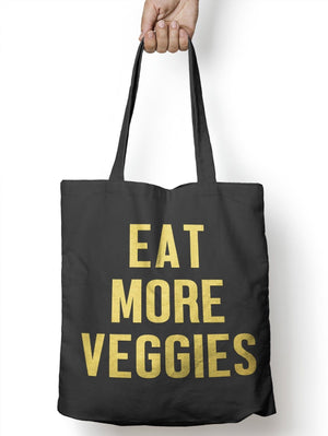 Eat More Veggies Funny Food Tote Bag For Life Shopper Geek Hipster Shopping E59