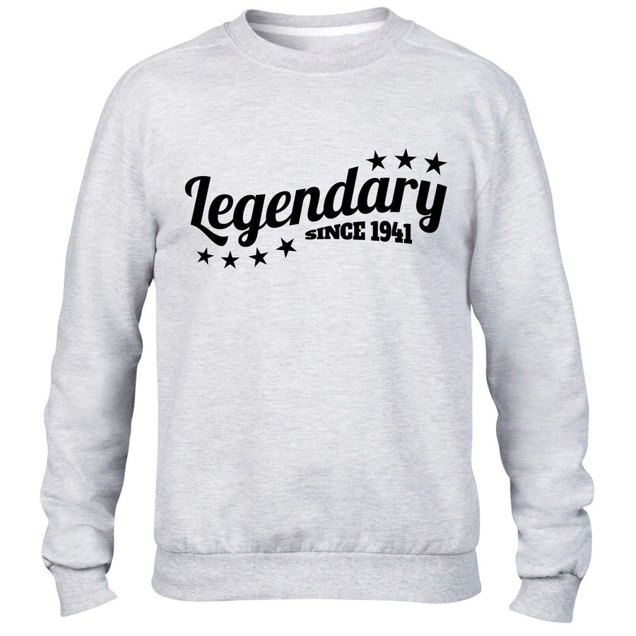 Legendary Since 1941 Sweatshirt Jumper Grandad Mens Funny Present 76 77 Birthday