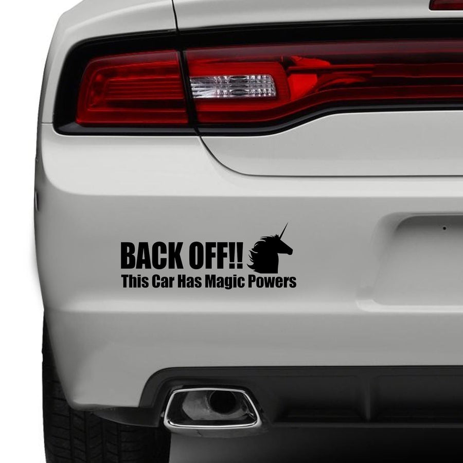 Back Off Magic Powers Unicorn Car Sticker Funny Bumper JDM Sticker Vinyl Window