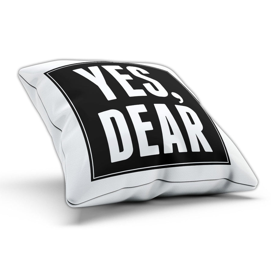 Yes Dear Funny Pillow Cushion Cover Case Present Husband Gift Marriage Wedding