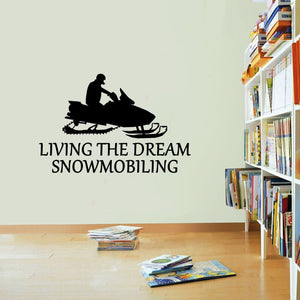 Snowmobiling Sticker Living The Dream Winter Sport Wall Vinyl Print Decal Art