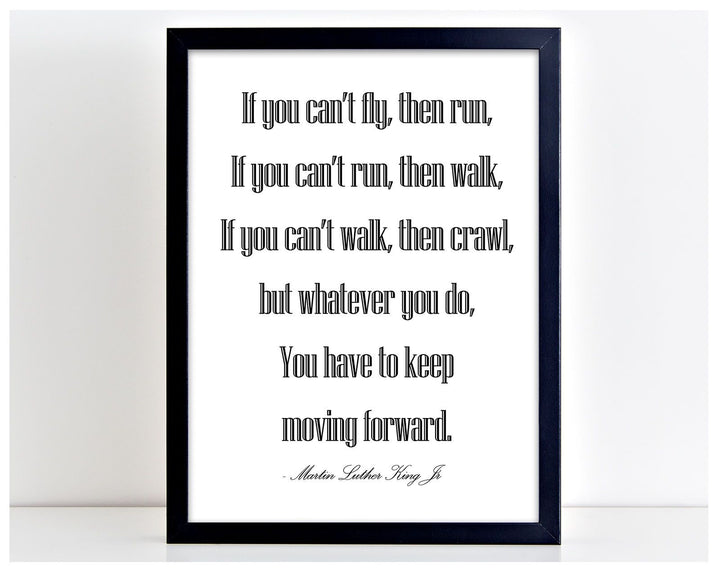 If you Cant Run Martin Luther Quote Poster Print Typography Picture Frame PP35