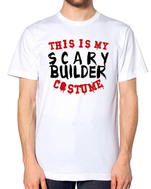 This Is My Scary Builder Costume T Shirt Halloween Funny Cheap Fancy Brickie Up