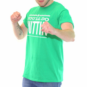 You'll Do Nuttin Funny T Shirt Notorious McGregor Patricks Day Ireland MMA 483