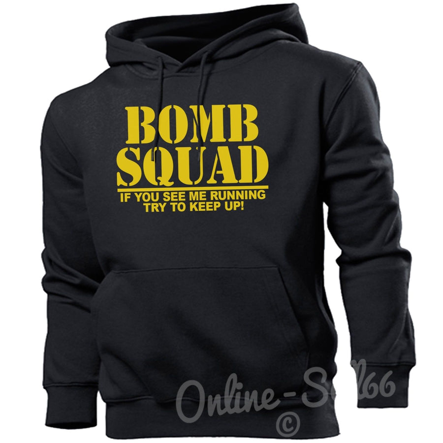 Bomb Squad Run if you See me Running Hoodie Funny Mens Novelty Top Hoody Gift, Main Colour Black