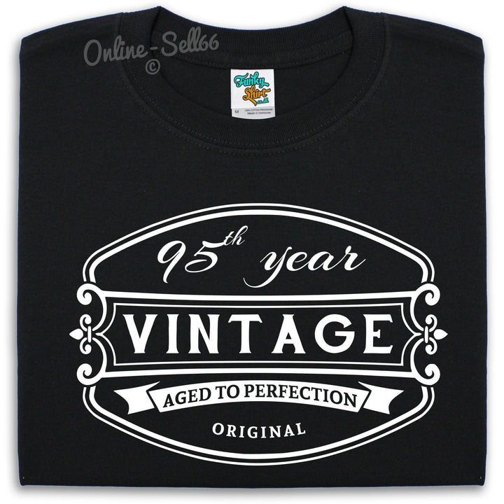 95 th Vintage Birthday Mens T Shirt 96 97 98 99 Great Present Funny Bday Gift, Main Colour Black