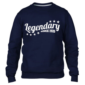 Legendary Since 1925 Sweatshirt Mens Jumper Birthday Funny Womens Present 91 92