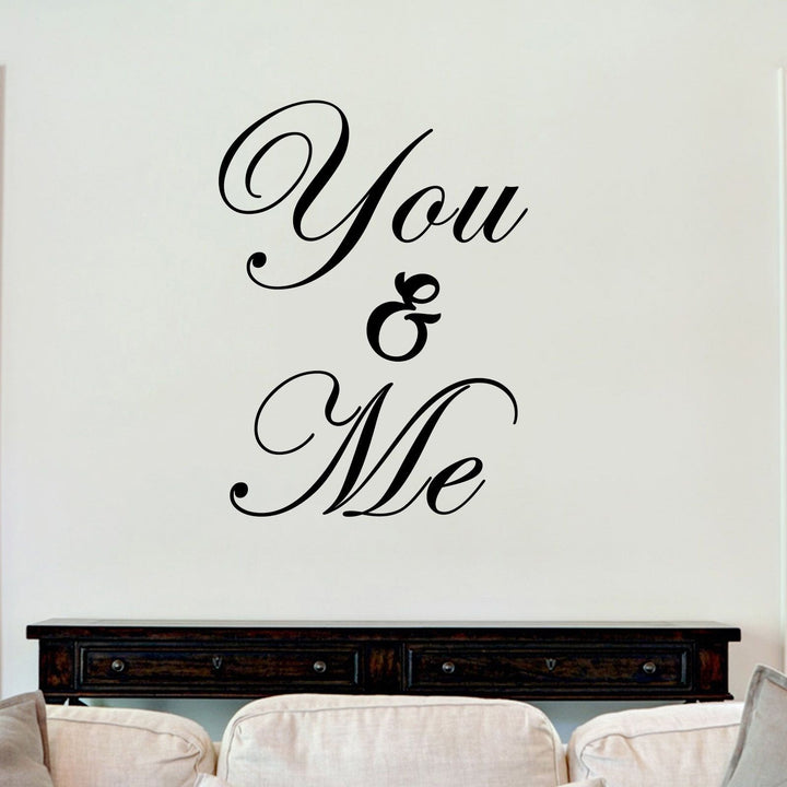 You And Me Sticker Vinyl Decal Decors Wall Quotes Love Romantic Home House