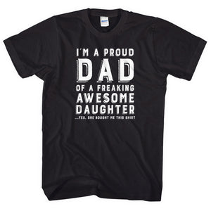 Proud Dad T-Shirt Awesome Daughter Gift Joke Funny Fathers Day Present Mens L277