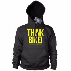 Think Bike Then Get out the Way Funny HOODIE Birthday Motorcycle Motorbike 740