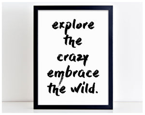 Explore The Crazy Wild Nature Motivational Word Poster Print Typography Gift PP7