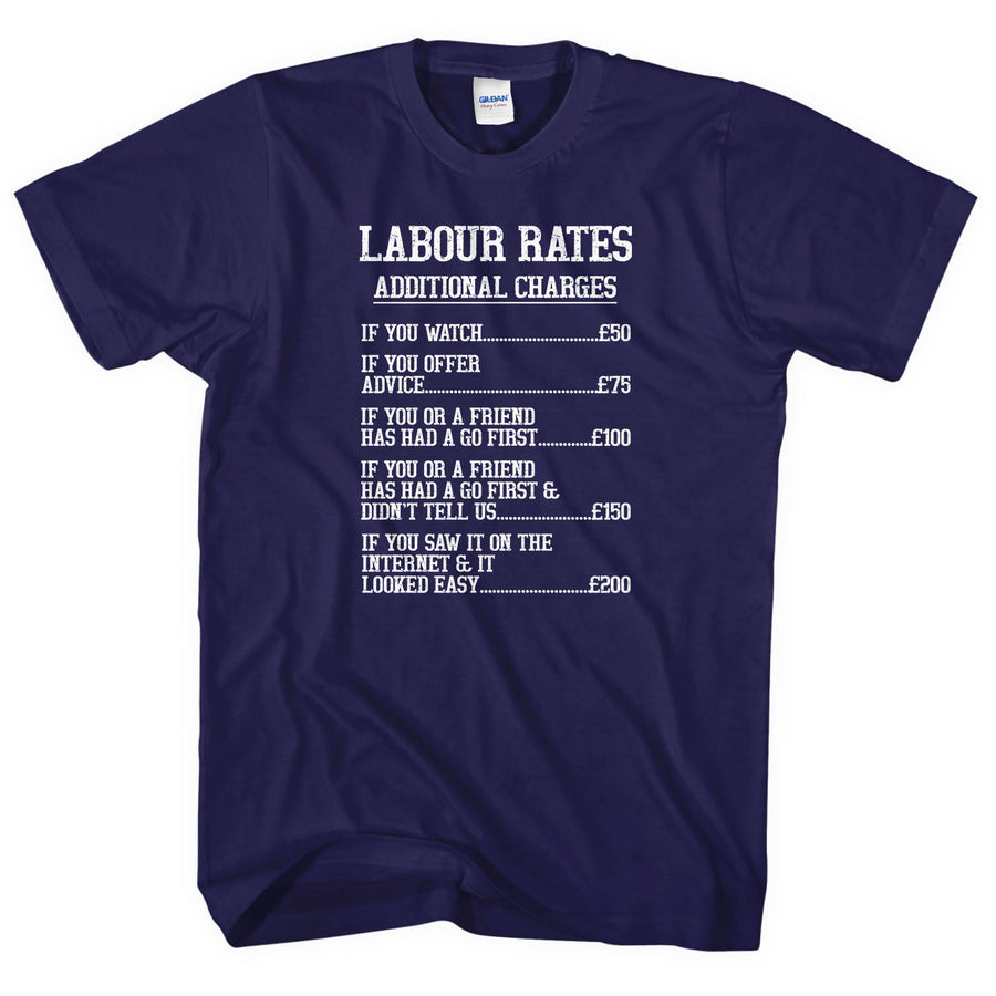 Labour Rates T-Shirt Funny Tradesman Electrician Plumber Builder Carpenter L205