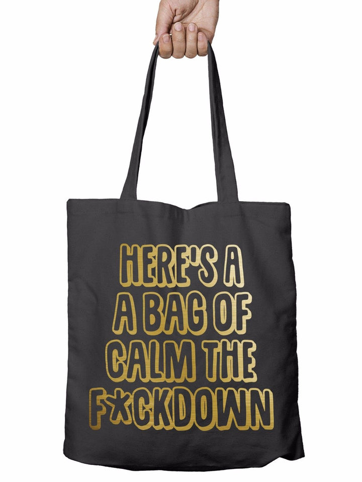 Bag of Calm The F*ckdown Funny Novelty Shopper Tote Bag Gift Shopping Rude T1