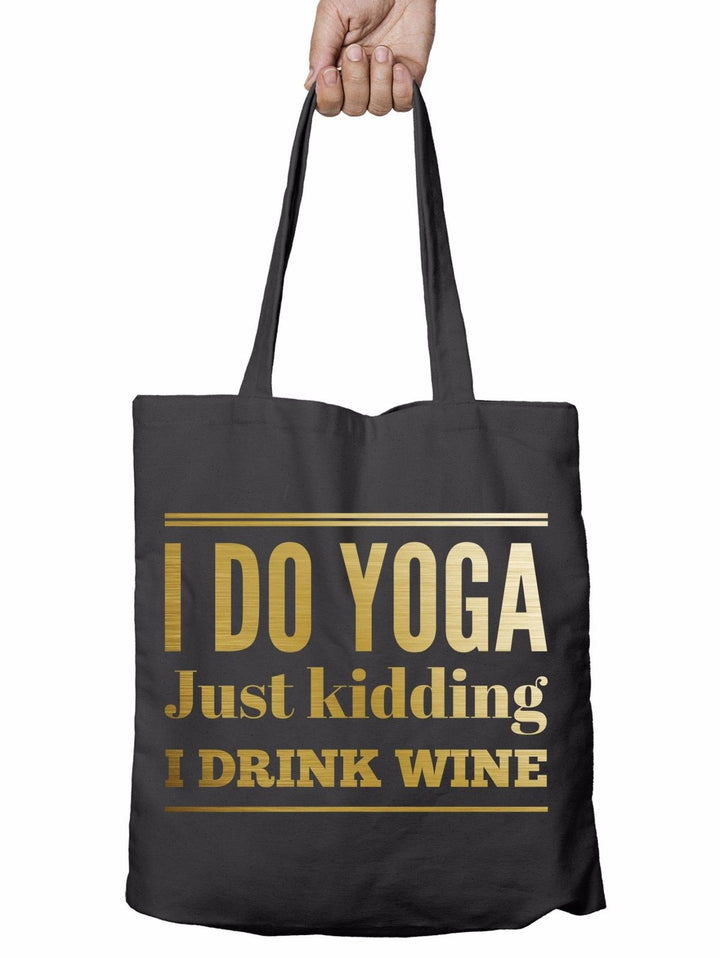 I Do Yoga Drink Wine Funny Shopper Tote Bag Drunk Prosecco Gift Shopping T11