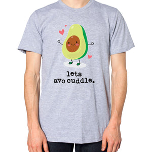 Let's Avocuddle T Shirt Top Acocado Cute Valentines Day Gift Hubby Wifey EM152